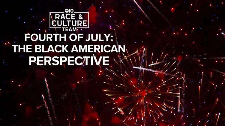 What Fourth of July means from the Black American Perspective
