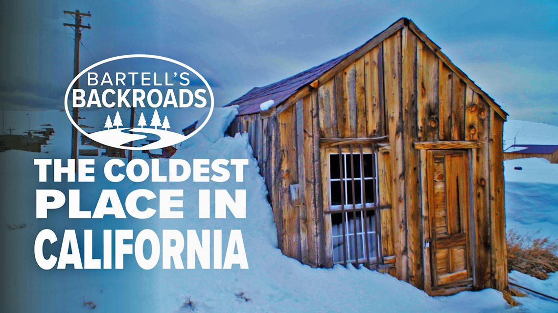 Coldest place in California is a ghost town   Bartell's Backroads