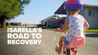 Isabella's road to recovery | Children's Miracle Network