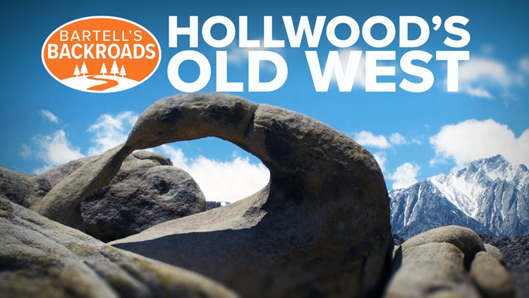 The Eastern Sierra is Hollywood's 'cowboy country' | Bartell's Backroads