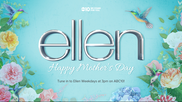 ABC10 Ellen Mother's Day Sweepstakes