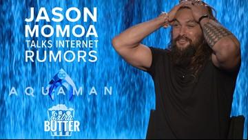 Extra Butter: Jason Momoa talks internet rumors in 'Aquaman' Interview