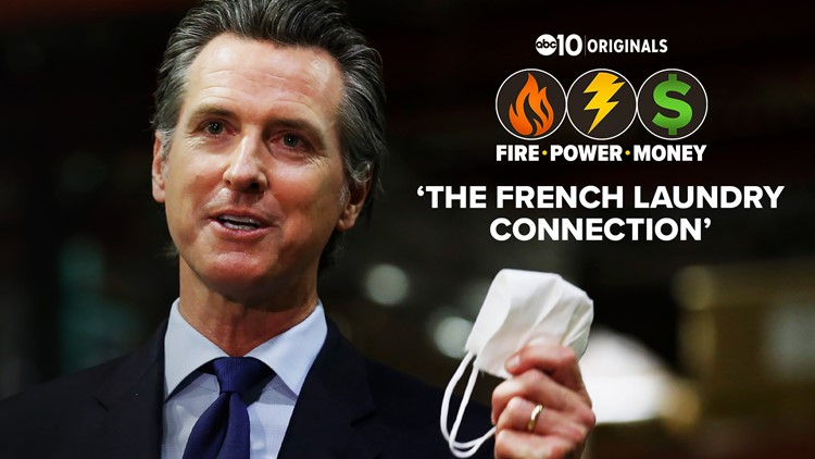 PG&E, Gavin Newsom, and the French Laundry connection   FIRE - POWER - MONEY