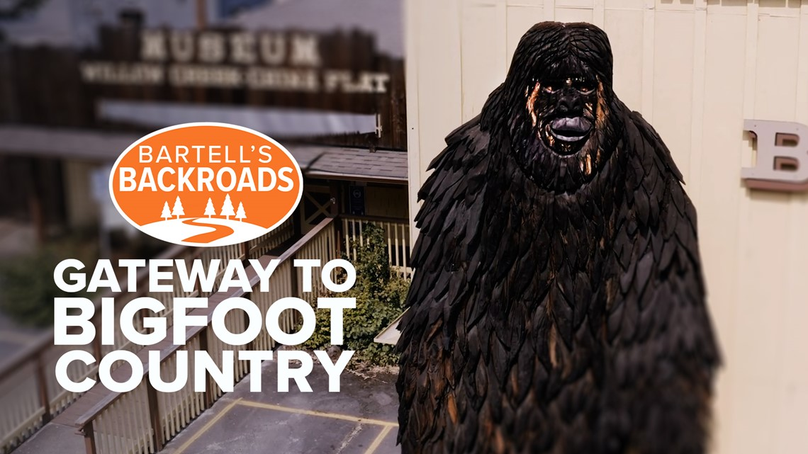 Why Willow Creek is the gateway to Bigfoot Country | Bartell's Backroads