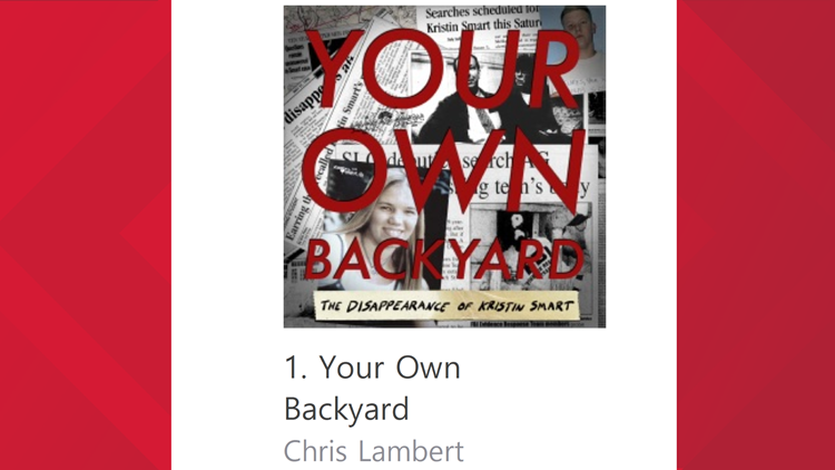 'Your Own Backyard' podcast on Kristin Smart case adds two new episodes following arrests