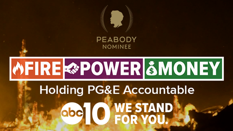ABC10's FIRE - POWER - MONEY earns Peabody Award nomination