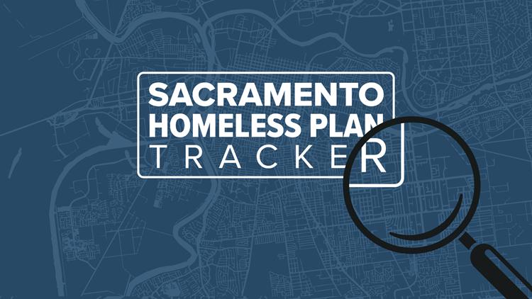 We're tracking progress on Sacramento's homeless plan | Updates