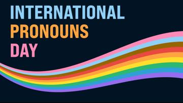 International Pronouns Day: Celebrating people, community and identity | Race and Culture