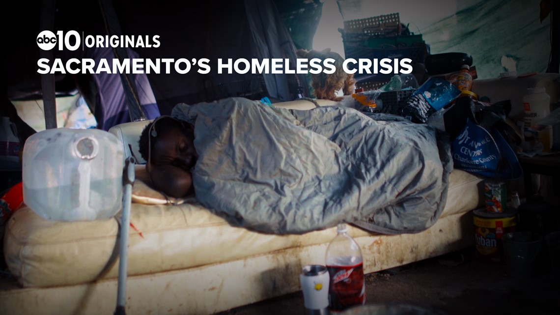 Who is responsible for the growing homeless crisis in Sacramento   ABC10 Originals