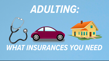 Three insurances you'll want to make sure you have | Adulting